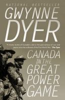 Canada in the Great Power Game: 1914-2014