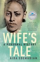WIFE'S TALE : A PERSONAL HISTORY