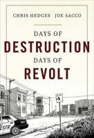 Days of Destruction, Days of Revolt