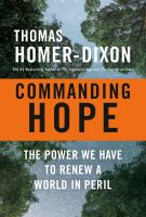 Commanding hope : the power we have to renew a world in peril