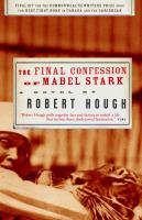 Final Confession of Mabel Stark