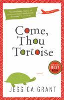 Come, Thou Tortoise