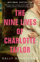 The Nine Lives of Charlotte Taylor