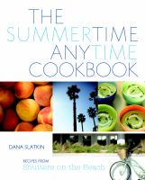 The Summertime Anytime Cookbook