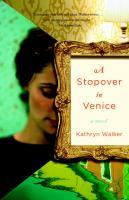 A Stopover in Venice