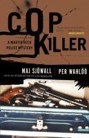 The Cop Killer