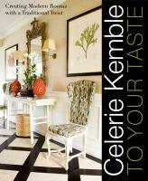 Celerie Kemble to your Taste