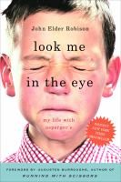 Look me in the eye : my life with Asperger's