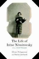 The Life of Irène Némirovsky, 1903-1942
