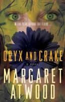 91. Oryx and Crake : a Novel