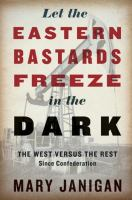 Let the Eastern Bastards Freeze in the Dark