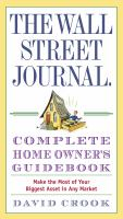 The Wall Street Journal Complete Home Owner's Guidebook