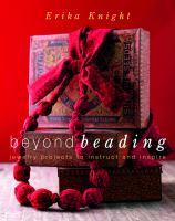 Beyond Beading