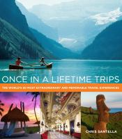 Once in A Lifetime Trips