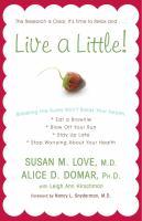 Live A Little!