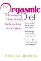 The Orgasmic Diet