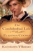 The Confidential Life of Eugenia Cooper