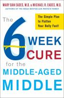 The 6 Week Cure for the Middle-aged Middle