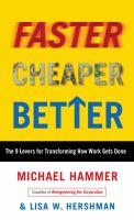 Faster, Cheaper, Better