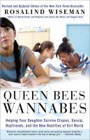 Queen Bees & Wannabes