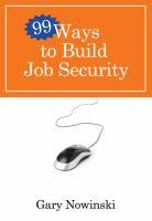 99 Ways to Build Job Security