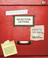 Other People's Rejection Letters