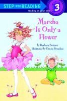 Marsha Is Only A Flower