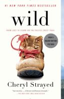 Wild, From Lost to Found on the Pacific Crest Trail
