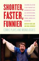 Shorter, Faster, Funnier Comic Plays and Monologues