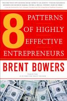 The 8 Patterns of Highly Effective Entrepreneurs