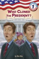 Who Cloned the President?