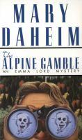 The Alpine Gamble