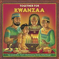 Together for Kwanzaa [electronic Resource]