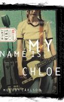 My Name Is Chloe, by Chloe Miller