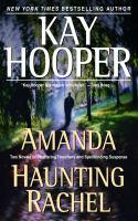 Amanda ; Haunting Rachel