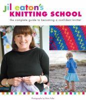 Jil Eaton's Knitting School