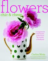 Flowers Chic & Cheap