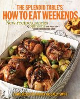 The Splendid Table's, How to Eat Weekends