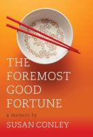 The Foremost Good Fortune