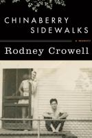 Chinaberry Sidewalks, by Rodney Crowell