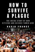 How to Survive A Plague