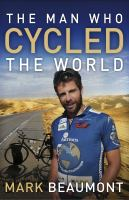 The Man Who Cycled the World