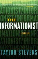 The informationist : a thriller