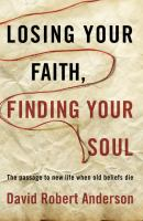 Losing your Faith, Finding your Soul