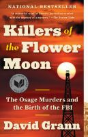 Killers of the Flower Moon, the Osage Murders and the Birth of the FBI