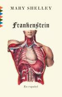 Frankenstein, o, El moderno Prometeo