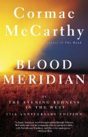 Blood Meridian, Or, The Evening Redness in the West