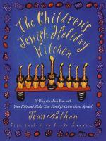 The Children's Jewish Holiday Kitchen