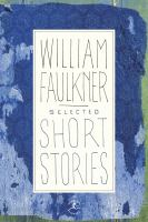 Selected Short Stories of William Faulkner