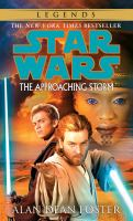 Star Wars, the Approaching Storm